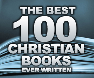 The Best 100 Christian Books Ever Written - Beyond Evangelical | The